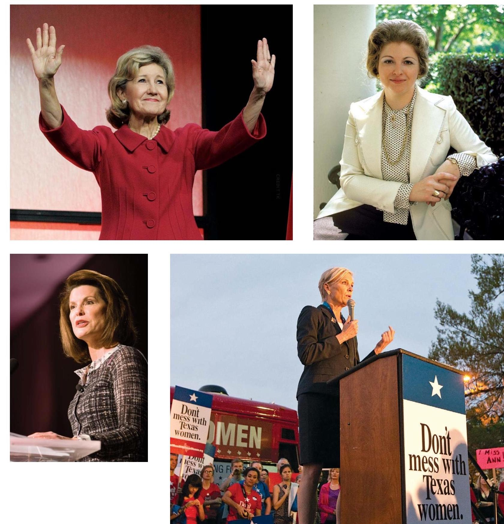 Women in Texas have taken numerous paths to power (clockwise from top left): Sarah Weddington, who went on to become President Jimmy Carter's special assistant for women's affairs; Cecile Richards, Ann's daughter and the head of Planned Parenthood; Nancy Brinker, the founder of Susan G. Komen for the Cure; Senator Kay Bailey Hutchison, currently the highest-ranking female politician in Texas.